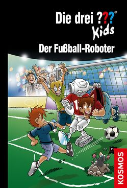 Die drei ??? Kids, 75, Der Fußball-Roboter von Blanck,  Ulf