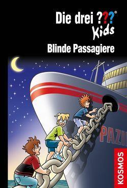 Die drei ??? Kids, 76, Blinde Passagiere von Blanck,  Ulf, Juch,  Harald