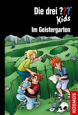 Die drei ??? Kids, 89, Im Geistergarten (drei Fragezeichen Kids) von Kampmann,  Stefani, Pfeiffer,  Boris