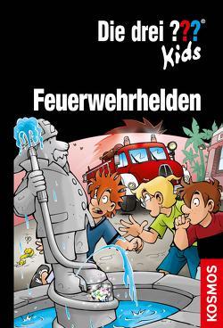 Die drei ??? Kids, Feuerwehrhelden (drei Fragezeichen Kids) von Blanck,  Ulf, Pfeiffer,  Boris, Schmidt,  Kim, Wegner,  Stefanie