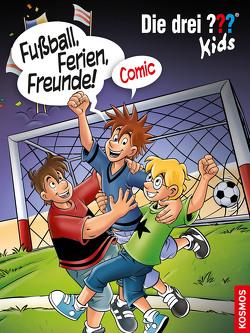 Die drei ??? Kids, Fußball, Ferien, Freunde! von Comicon,  S.L.,  Comicon,  S.L., Hector,  Christian, Springorum,  Björn