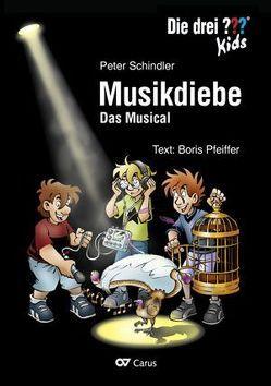 Die drei ??? Kids: Musikdiebe von Pfeiffer,  Boris, Schindler,  Peter