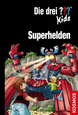 Die drei ??? Kids, Superhelden von Blanck,  Ulf, Juch,  Harald, Pfeiffer,  Boris, Saße,  Jan