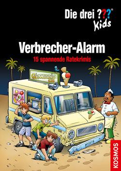 Die drei ??? Kids, Verbrecher-Alarm von Blanck,  Ulf, Pfeiffer,  Boris, Smialkowski,  Udo