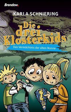 Die drei Klosterkids von Peter,  Jörg, Schniering,  Karla