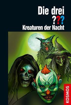 Die drei ??? Kreaturen der Nacht (drei Fragezeichen) von Christoph,  Silvia, Sonnleitner,  Marco