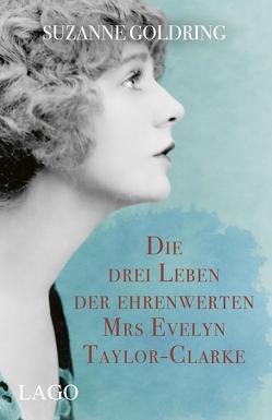 Die drei Leben der ehrenwerten Mrs. Evelyn Taylor-Clarke von Goldring,  Suzanne