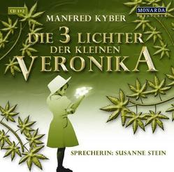 Die drei Lichter der kleinen Veronika von Kyber,  Manfred, Stein,  Susanne
