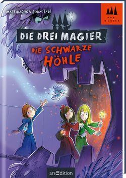 Die drei Magier – Die schwarze Höhle von Vogt,  Rolf, von Bornstädt,  Matthias