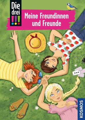 Die drei !!!, Meine Freundinnen und Freunde von Rau,  Katja