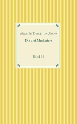 Die drei Musketiere von Dumas (der Ältere),  Alexandre