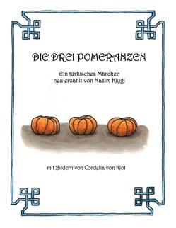 Die drei Pomeranzen von Kiygi,  Nazim