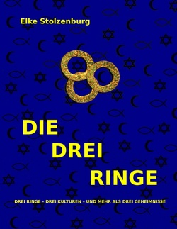 DIE DREI RINGE von Stolzenburg,  Elke