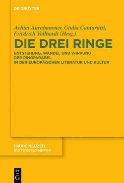 Die drei Ringe von Aurnhammer,  Achim, Cantarutti,  Giulia, Vollhardt,  Friedrich