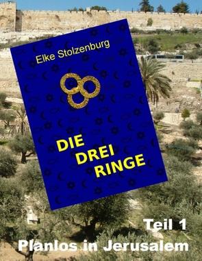 Die drei Ringe – Teil 1 von Stolzenburg,  Elke