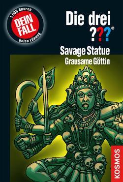 Die drei ??? Savage Statue – Grausame Göttin (drei Fragezeichen) von Carey,  M. V.