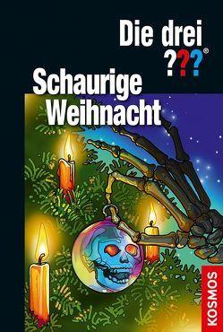 Die drei ??? Schaurige Weihnacht von Buchna,  Hendrik, Christoph,  Silvia, Minninger,  André
