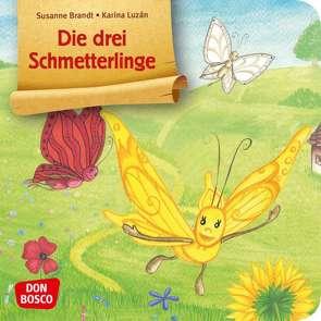 Die drei Schmetterlinge von Brandt,  Susanne, Luzán,  Karina