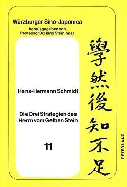 Die Drei Strategien des Herrn vom Gelben Stein von Schmidt,  Hans-Hermann