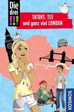 Die drei !!!, Tatort, Tee und ganz viel London von Erlhoff,  Kari, Misselwitz,  Franziska