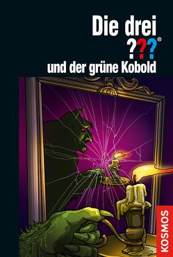 Die drei ??? und der grüne Kobold von Christoph,  Silvia, Sonnleitner,  Marco