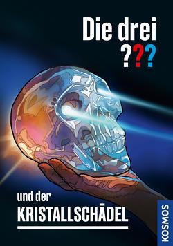 Die drei ??? und der Kristallschädel (drei Fragezeichen) von Christoph,  Silvia, Marx,  André