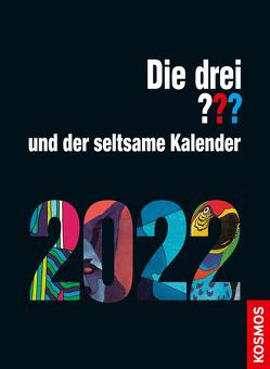 Die drei ??? und der seltsame Kalender 2022 von Christoph,  Silvia, Rasch,  Aiga, Ruch,  Andreas