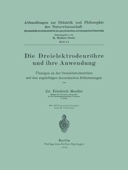 Die Dreielektrodenröhre und ihre Anwendung von Moeller,  Friedrich