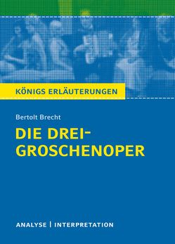 Die Dreigroschenoper von Bertolt Brecht. von Bernhardt,  Rüdiger, Brecht,  Bertolt