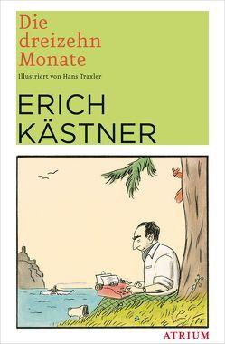 Die dreizehn Monate von Kaestner,  Erich, Traxler,  Hans