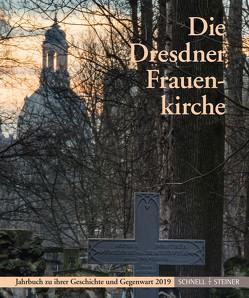 Die Dresdner Frauenkirche von Gesellschaft zur Förderung der Frauenkirche Dresden e.V., Stiftung Frauenkirche Dresden