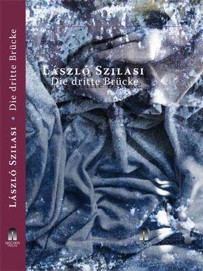 Die dritte Brücke von Szilasi,  László, Zador,  Eva