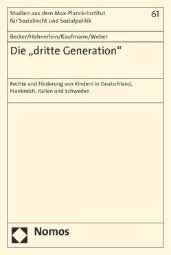 """Die """"dritte Generation"""" von Becker,  Ulrich, Hohnerlein,  Eva Maria, Kaufmann,  Otto, Weber,  Sebastian"""