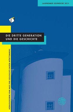 Die dritte Generation und die Geschichte