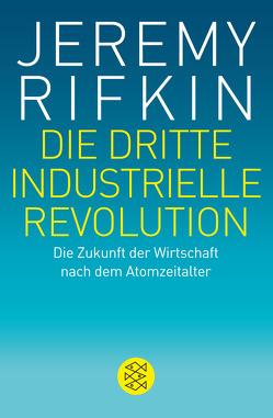 Die dritte industrielle Revolution von Rifkin,  Jeremy