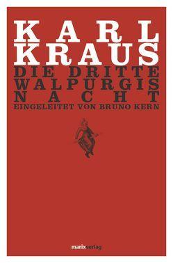 Die dritte Walpurgisnacht von Kern,  Bruno, Kraus,  Karl