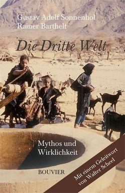 Die Dritte Welt von Barthelt,  Rainer, Scheel,  Walter, Sonnenhol,  Gustav A