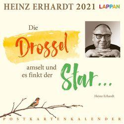 Die Drossel amselt und es finkt der Star … Heinz Erhardt Postkartenkalender 2021 von Erhardt,  Heinz