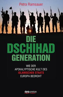 Die Dschihad Generation von Ramsauer,  Petra