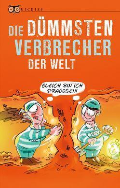 Die dümmsten Verbrecher der Welt von Hellbach,  Beate