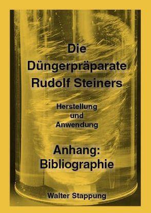 Die Düngerpräparate Rudolf Steiners von Stappung, Walter