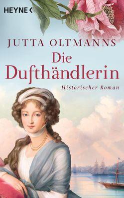 Die Dufthändlerin von Oltmanns,  Jutta