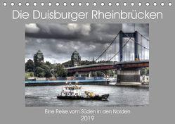Die Duisburger Rheinbrücken (Tischkalender 2019 DIN A5 quer) von Petsch,  Joachim