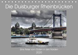 Die Duisburger Rheinbrücken (Tischkalender 2020 DIN A5 quer) von Petsch,  Joachim