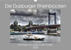 Die Duisburger Rheinbrücken (Wandkalender 2020 DIN A3 quer) von Petsch,  Joachim