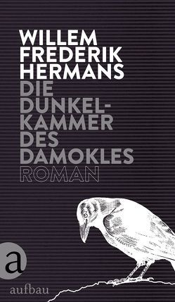 Die Dunkelkammer des Damokles von Hermans,  Willem Frederik, Hüsmert,  Waltraud, Noteboom,  Cees