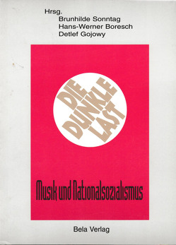 Die dunkle Last von Boresch,  Hans W, Gojowy,  Detlef, Sonntag,  Brunhilde