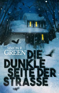 Die dunkle Seite der Straße von Green,  Simon R., Hoffmann,  Oliver