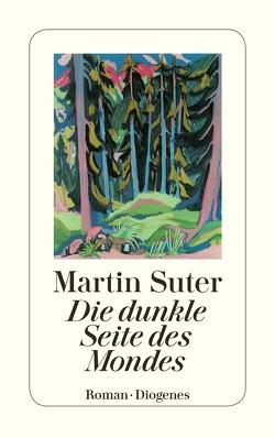Die dunkle Seite des Mondes von Suter,  Martin