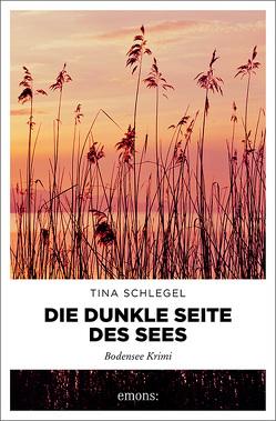 Die dunkle Seite des Sees von Schlegel,  Tina